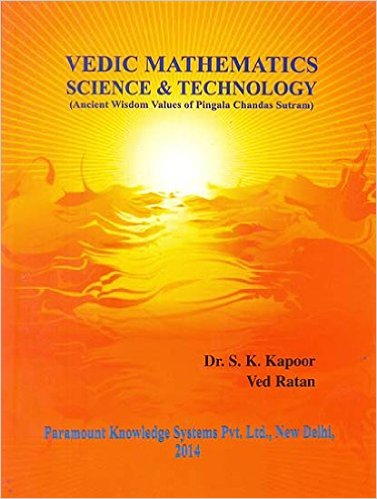 Vedic Mathematics Science and Technology