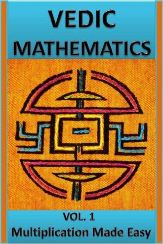 Vedic Mathematics Multiplication Made Easy