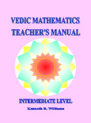 VEDIC MATHEMATICS TEACHER'S MANUAL 2 - INTERMEDIATE LEVEL